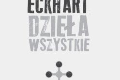 Dzieła wszystkie, Mistrz Eckhart powrócił