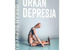"""""""Orkan. Depresja"""". Nastoletnia depresja tematem nowej powieści EWY NOWAK"""