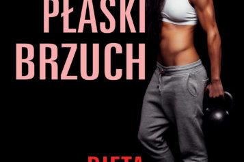 Płaski brzuch. Dieta i ćwiczenia. Idealna sylwetka