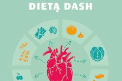 Pokonaj nadciśnienie dietą DASH Agaty Lewandowskiej już wkrótce w sprzedaży!