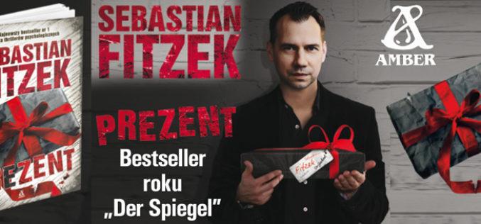 """""""Prezent"""", najnowszy bestseller Sebastiana Fitzka powtórzył sukces """"Pacjenta""""!"""