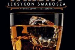 Whisky. Leksykon smakosza. Wyd. IV rozszerzone