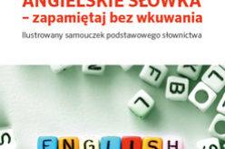 Angielskie słówka – zapamiętaj bez wkuwania A1