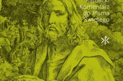 Ewangelia według św. Marka – II tom serii Katolicki Komentarz do Pisma Świętego