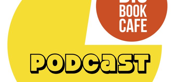 Nowy podcast literacki w Big Book Cafe