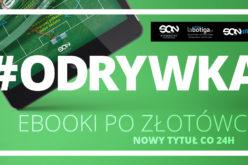 Zgarnij ebooka za złotówkę i oderwij się od Internetu! SQN rusza z akcją #Odrywka