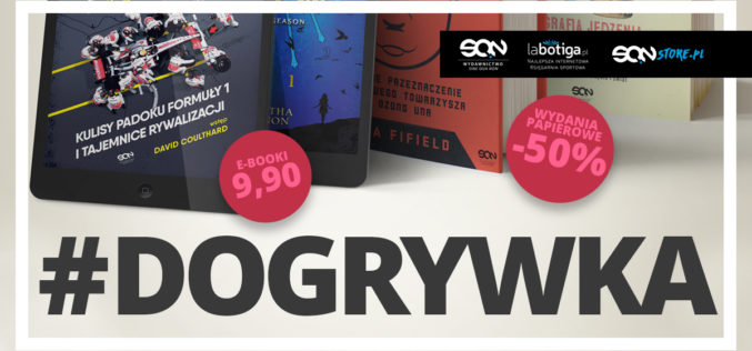 Zaczyna się #Dogrywka! Ebooki po 9,90 i wydania papierowe -50%