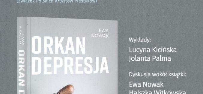 """Debata wokół książki Ewy Nowak """"Orkan. Depresja"""" – odwołana"""
