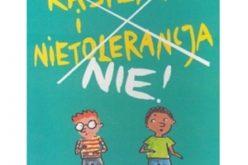 """""""RASIZM I NIETOLERANCJA. NIE!"""" – poleca Wydawnictwo Muchomor"""