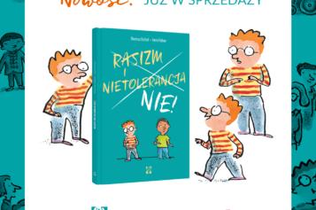 """Nowość Wydawnictwa Muchomor: """"RASIZM I NIETOLERANCJA. NIE!"""""""
