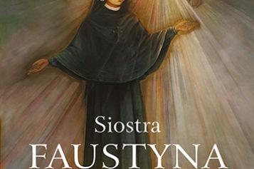 Siostra Faustyna Kowalska. Nauczycielka cierpienia