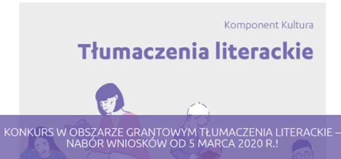 Tłumaczenia literackie – otwarcie konkursu wniosków