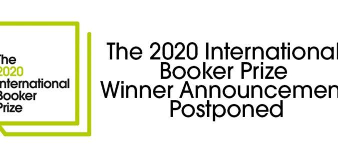 Ogłoszenie laureata Międzynarodowej Nagrody Bookera 2020 zostało przełożone