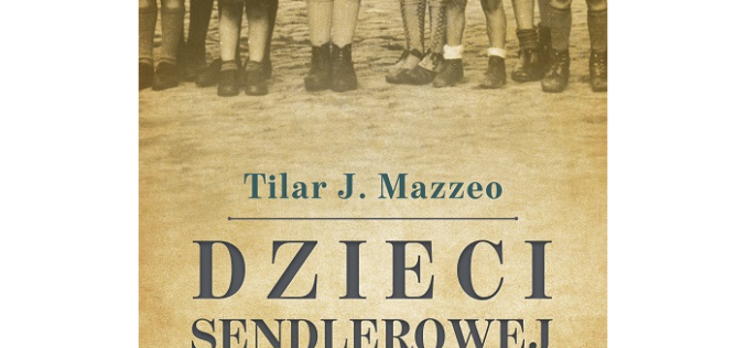 """Tilar J. Mazzeo, """"Dzieci Sendlerowej"""""""