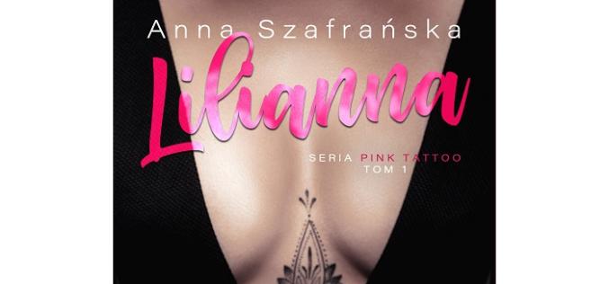 """Anna Szafrańska, """"Lilianna"""""""