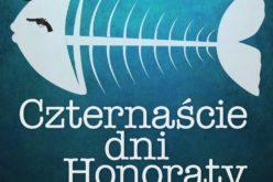 """""""Czternaście dni Honoraty"""": nowość wydawnictwa LIRA"""