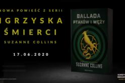 """Przeczytaj najbardziej wyczekiwaną książkę roku! """"Ballada ptaków i węży"""", nowa powieść z cyklu Igrzyska śmierci Suzanne Collins"""