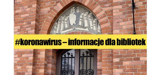 Bibliotekarzu! W lustrobiblioteki.pl znajdziesz bieżące informacje #koronawirus