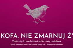 """Prezent od Wydawnictwa W drodze – bezpłatny dostęp do audiobooka """"Sankofa. Nie zmarnuj życia"""""""