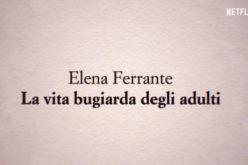 """""""Zakłamane życie dorosłych"""" Eleny Ferrante – wkrótce nowy serial na Netflix"""