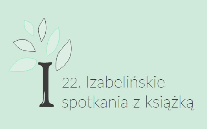 22. Izabelińskie spotkania z książką online