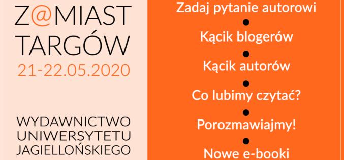 Z@miast Targów – wirtualna alternatywa wydawnictwa UJ dla odwołanych Warszawskich Targów Książki
