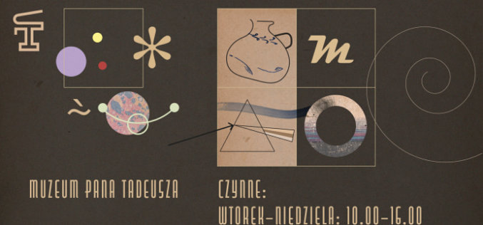 Muzeum Pana Tadeusza już otwarte!