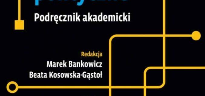 red. Marek Bankowicz, Beata Kosowska-Gąstoł Systemy polityczne II