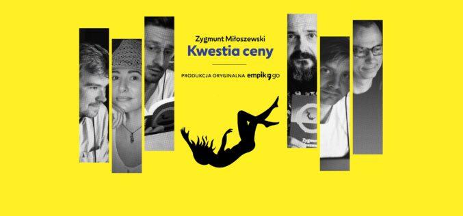 """""""Kwestia ceny"""" Zygmunta Miłoszewskiego w Empik Go! Superprodukcja audio na 40 głosów w gwiazdorskiej obsadzie"""
