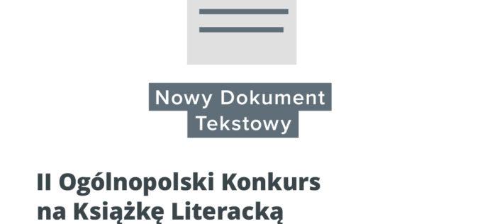 """Ogłoszono wyniki II Ogólnopolskiego Konkursu na Książkę Literacką """"Nowy Dokument Tekstowy"""""""