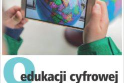 Q edukacji cyfrowej, czyli o nowych technologiach w nauczaniu