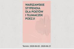 Warszawskie stypendia dla piszących i tłumaczących poezję