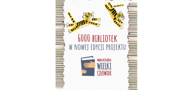 """Prawie 6 tysięcy bibliotek w nowej edycji projektu """"Mała książka – wielki człowiek"""""""