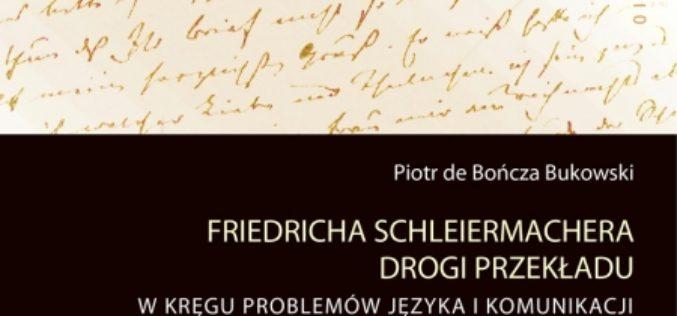 Friedricha Schleiermachera drogi przekładu W kręgu problemów języka i komunikacji