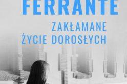 Elena Ferrante , Zakłamane życie dorosłych