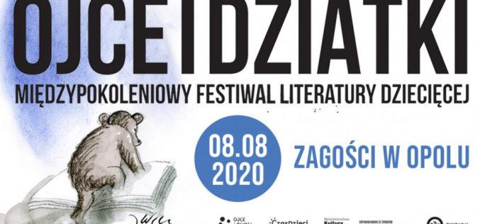 Międzypokoleniowy Festiwal Literatury Dziecięcej – Ojce i Dziatki w Opolu