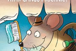 Atak gangu próchnicy. Na kłopoty inspektor Mysz