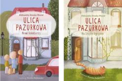 """Do księgarń trafiła właśnie druga część cyklu dla dzieci Ulica Pazurkowa, zatytułowana """"Nowi lokatorzy"""""""