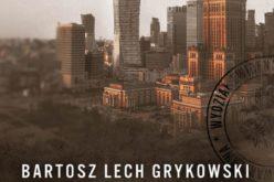 """Batrosz Lech Grykowski, """"Ostatni wyrok"""""""