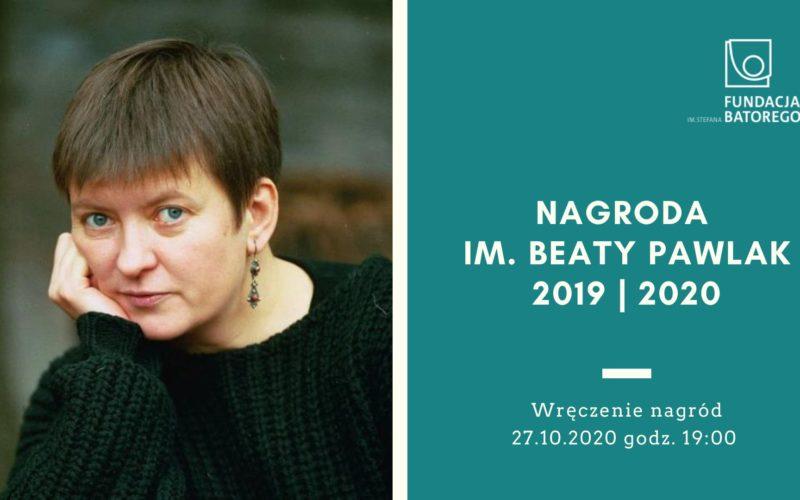 Nagrody im. Beaty Pawlak dla Agnieszki Pajączkowskiej i Mirosława Wlekłego