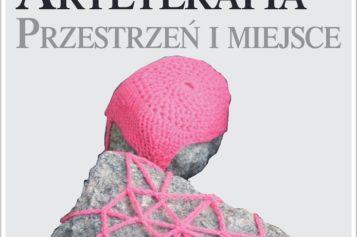 Arteterapia. Przestrzeń i miejsce – nowość wydawnictwa Difin