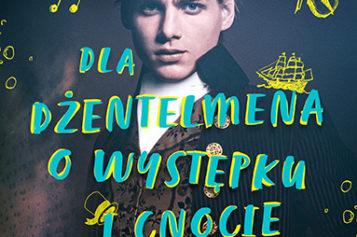"""Premiera książki """"Poradnik dla dżentelmena o występku i cnocie. Rodzeństwo Montague. Tom 1"""""""