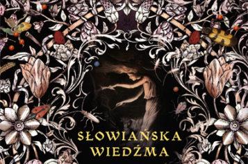 """Premiera książki """"Słowiańska wiedźma"""""""