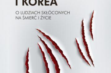 Michael Booth, Japonia, Chiny i Korea. O ludziach skłóconych na śmierć i życie
