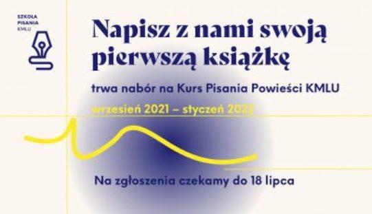 Ruszył nabór do 6. edycji Kursu Pisania KMLU!