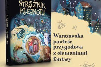Strażnik Klejnotu – warszawska powieść przygodowa – PREMIERA!