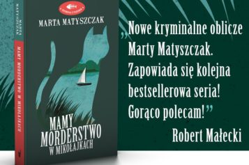 Nowa seria Marty Matyszczak!