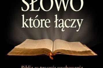 Słowo, które łączy – książka Oficyny Wydawniczej VOCATIO