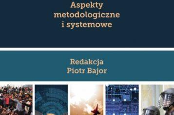 Bezpieczeństwo międzynarodowe. Aspekty metodologiczne i systemowe