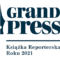 Grand Press Książka Reporterska Roku 2021